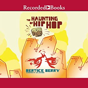The Haunting of Hip Hop | [Bertice Berry]