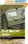 Heavy Military Trucks   Military-Toda...