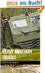 Heavy Military Trucks | Military-Toda...