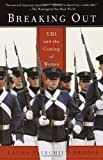 img - for Breaking Out: VMI and the Coming of Women by Brodie, Laura Fairchild 1st Vintage Books edition (2001) Paperback book / textbook / text book