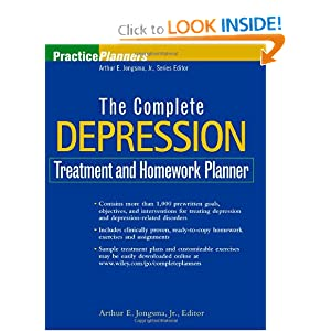 The Complete Depression Treatment and Homework Planner (PracticePlanners) Arthur E. Jongsma