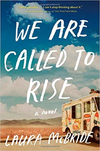 we are called to rise novel laura mcbride