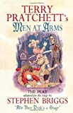 Men at Arms: The Play (Discworld Series) (0552144320) by Terry Pratchett
