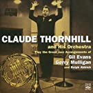 Claude Thornhill and His Orchestra Play the Great Jazz Arangements of Gil Evans, Gerry Mulligan, and Ralph Aldrich