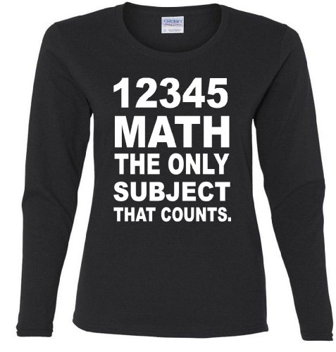 12345 Math The Only Subject That Counts Missy Fit Long Sleeve T-Shirt