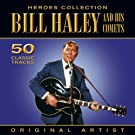 Heroes Collection - Bill Haley & His Comets