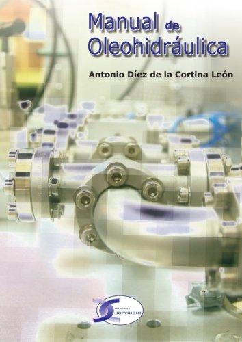 Manual De Oleohidraulica  [Antonio Diez De La Cortin, .] (Tapa Blanda)