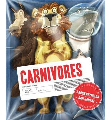 [ { CARNIVORES } ] by Reynolds, Aaron (AUTHOR) Aug-20-2013 [ Hardcover ] PDF