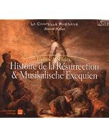 Histoire De La Resurrection - Musikalische Exequien