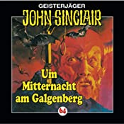 Um Mitternacht am Galgenberg (John Sinclair 64) | Jason Dark