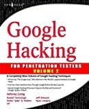Google Hacking for Penetration Testers Anglais