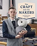 img - for The Craft and the Makers: Between Tradition and Attitude book / textbook / text book