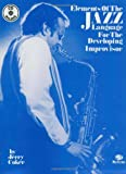 Jerry Coker Elements of the Jazz Language for the Developing Improviser