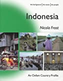 img - for Indonesia (Oxfam Country Profiles) by Nicola Frost (2002-11-01) book / textbook / text book