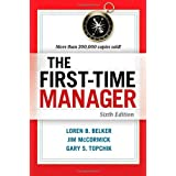 The First-Time Manager ~ Loren B. Belker