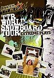 TTR WORLD SNOWBOARD TOUR 06/07-EXTREME PLAYS- [DVD]
