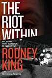The Riot Within: My Journey from Rebellion to Redemption