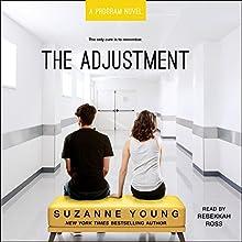 The Adjustment: Program, Book 3 | Livre audio Auteur(s) : Suzanne Young Narrateur(s) : Rebekkah Ross