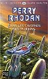 Perry Rhodan, tome 253 : Dans les cavernes des Ploohns