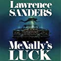 McNally's Luck: Archy McNally, Book 2 (       UNABRIDGED) by Lawrence Sanders Narrated by Victor Bevine