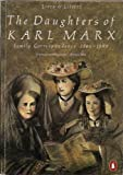 img - for The Daughters of Karl Marx : Family Correspondence 1866-1898 book / textbook / text book
