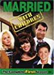 Married With Children: The Complete F...