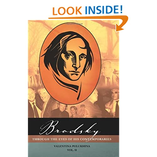 Brodsky Through the Eyes of His Contemporaries (Vol 2) (Studies in Slavic and Russian Literatures, Cultures and History) (Studies in Russian and Slavic Literatures, Cultures, and History)