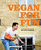 Vegan for Fun: Junge vegetarische K�che