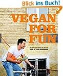 Vegan for Fun: Junge vegetarische K�che