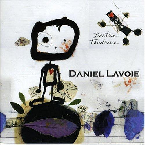 Daniel Lavoie Docteur tendresse preview 0