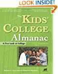 The Kids' College Almanac: A First Lo...