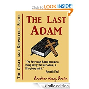 The Last Adam (Grace and Knowledge Series)