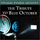 Tribute to Blue October