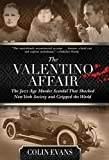 img - for Valentino Affair: The Jazz Age Murder Scandal That Shocked New York Society and Gripped the World book / textbook / text book