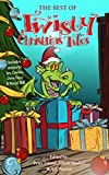 The Best of Twisty Christmas Tales: Edited by Peter Friend, Eileen Mueller & A.J.Ponder. Includes stories by Joy Cowley, David Hill, Dave Freer & Lyn McConchie