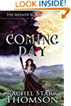 Coming Day (The Seventh World Trilogy...