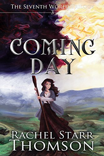 Coming Day (The Seventh World Trilogy Book 3) (Seventh World Trilogy compare prices)
