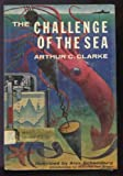 The Challenge of the Sea (0030352452) by Arthur C. Clarke