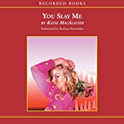 You Slay Me: Aisling Grey, Guardian, Book 1 | [Katie MacAlister]