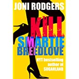 Kill Smartie Breedlove (a mystery)