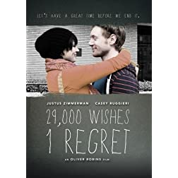 29,000 Wishes 1 Regret