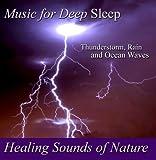 Healing Sounds of Nature: Thuderstorm Rain & Ocean
