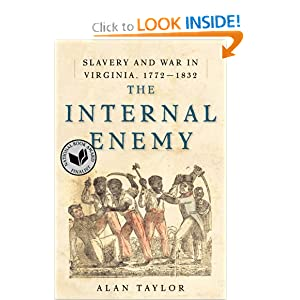 The Internal Enemy: Slavery and War in Virginia, 1772-1832 by