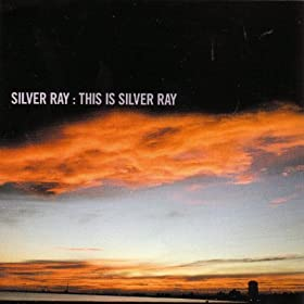 This Is Silver Ray