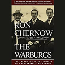 The Warburgs: The Twentieth-Century Odyssey of a Remarkable Jewish Family | Livre audio Auteur(s) : Ron Chernow Narrateur(s) : Jonathan Reese