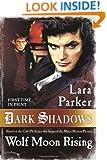 Dark Shadows: Wolf Moon Rising