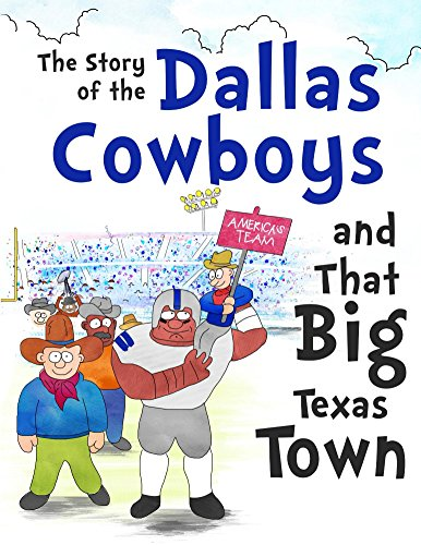 the-story-of-the-dallas-cowboys-and-that-big-texas-town-english-edition