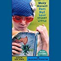 Moxy Maxwell Does Not Love Stuart Little Audiobook by Peggy Gifford Narrated by Clea Lewis