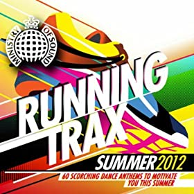Running Trax Summer 2012 - Ministry of Sound
