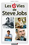 Les 4 vies de Steve Jobs